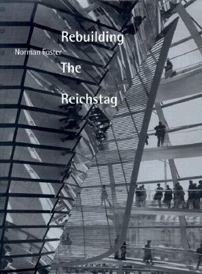Rebuilding the Reichstag Norman Foster