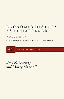 Stagnation and the Financial Explosion Harry Magdoff
