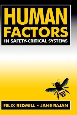 Human Factors in Safety-Critical Systems Felix Redmill