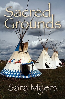 Sacred Grounds  by  Sara Myers