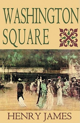 Washington Square (Classic Collection Henry James