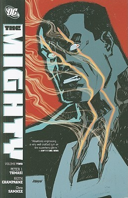 The Mighty, Vol. 2  by  Peter J. Tomasi