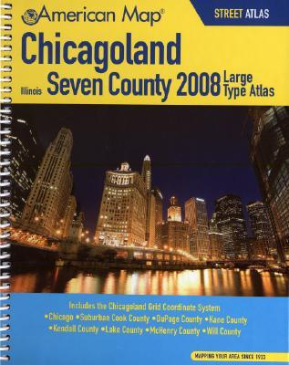 American Map 2008 Chicagoland Illinois, Seven County Atlas American Map Corporation