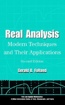 Real Analysis: Modern Techniques and Their Applications  by  Gerald B. Folland