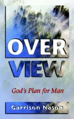 Overview  by  Garrison F. Nason