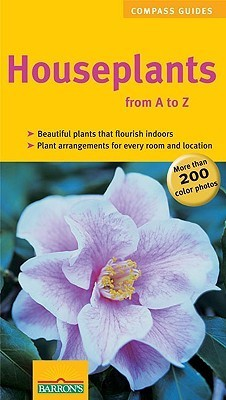 Houseplants from A to Z  by  Karin Greiner