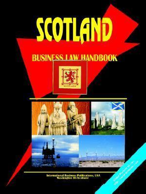 Scotland Business Law Handbook USA International Business Publications