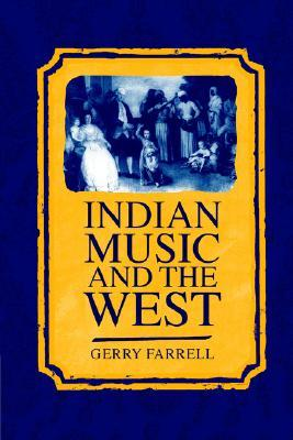 Indian Music and the West Gerry Farrell