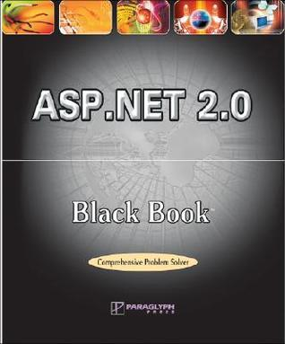 ASP.NET 2.0 Black Book (Black Book (Paraglyph Press)) Belmaks Solution Team
