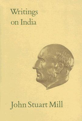 Writings on India  by  John Stuart Mill