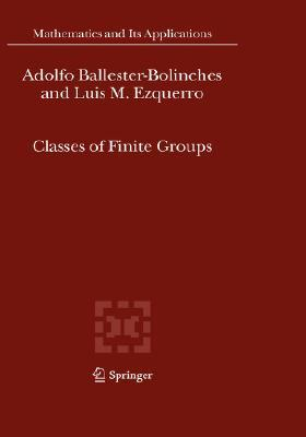 Classes Of Finite Groups Adolfo Ballester-Bolinches