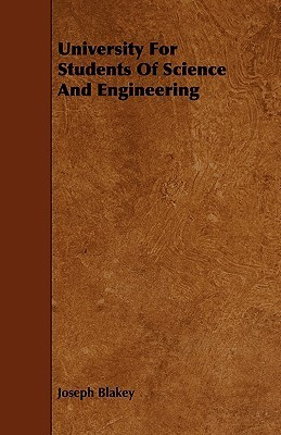 University for Students of Science and Engineering  by  Joseph Blakey