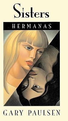 Hermanas  by  Gary Paulsen