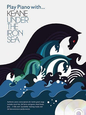 Play Piano With  Keane :  Under The Iron Sea (Play Piano With ...)  by  Derek Jones