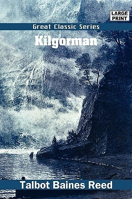 Kilgorman  by  Talbot Baines Reed