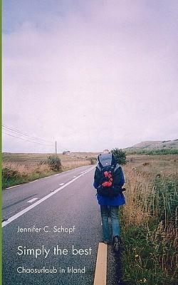 Simply the Best  by  Jennifer C. Schopf