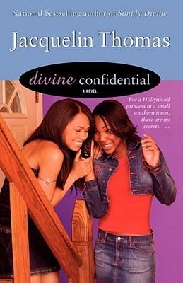 Divine Confidential (Divine and Friends, #2) Jacquelin Thomas