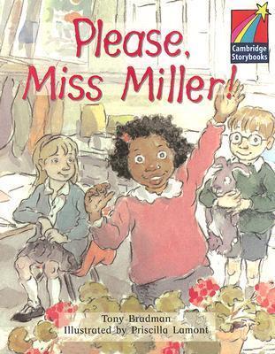 Please, Miss Miller! ELT Edition (Cambridge Storybooks) Tony Bradman