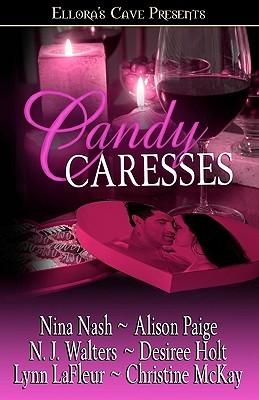 Candy Caresses  by  Lynn LaFleur