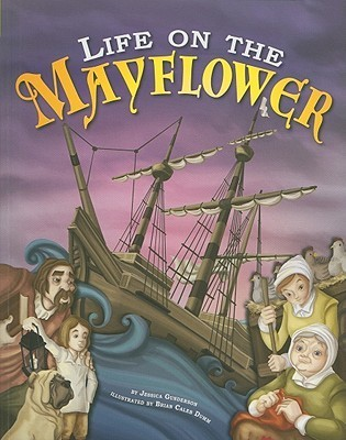 Life on the Mayflower  by  Jessica S. Gunderson