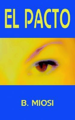 El Pacto  by  Blanca Miosi