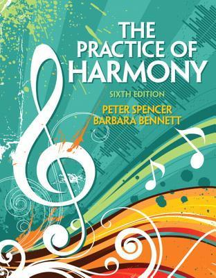 The Practice of Harmony  by  Peter Spencer