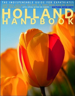 The Holland Handbook 2010-2011  by  XPatMedia
