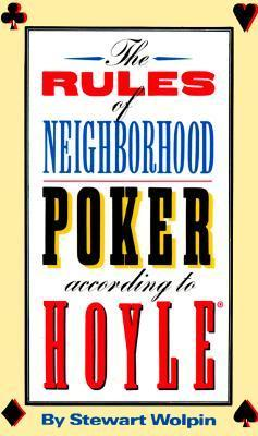 The Rules of Neighborhood Poker According to Hoyle Stewart Wolpin