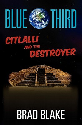 Blue Third - Citlalli and the Dark Brad Blake