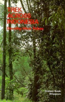 Trek Across Indonesia  by  Dorothy West Pelzer