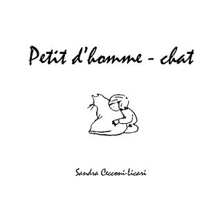 Petit DHomme-Chat  by  Sandra Cecconi-Licari
