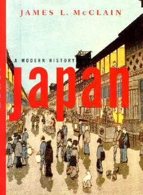Japan: A Modern History James L. McClain