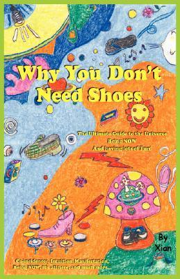 Why You Dont Need Shoes  by  Xian Alana LomiKoling