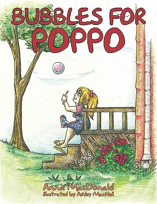 POPPOS Memory Book: A Childs Guide to Remember and S.M.I.L.E. after Loss Annie MacDonald