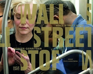 Reinier Gerritsen: Wall Street Stop  by  Frits Gierstberg
