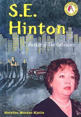 S. E. Hinton: Author of the Outsiders Marylou Morano Kjelle