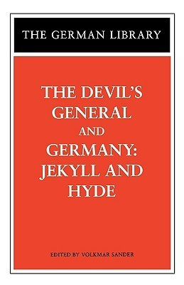 The Devils General/Germany: Jekyll and Hyde  by  Carl Zuckmayer