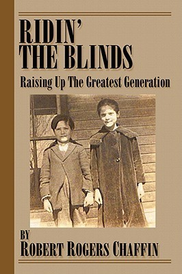 Ridin the Blinds  by  Robert Rogers Chaffin