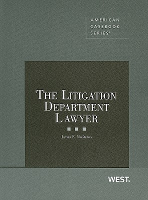 The Litigation Department Lawyer  by  James E. Moliterno
