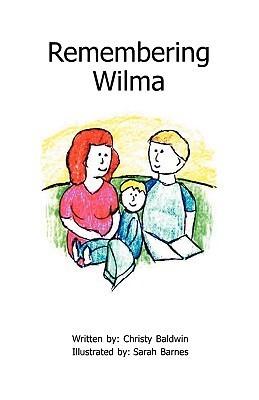 Remembering Wilma Christy Baldwin