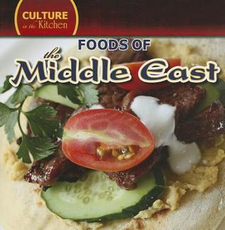 Foods of the Middle East  by  Roman Ayter