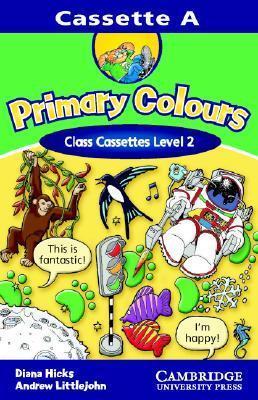 Primary Colours 2 Class Cassette Diana Hicks