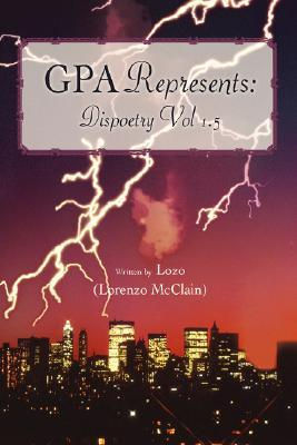 Gpa Represents: Dispoetry Vol 1.5 Lozo