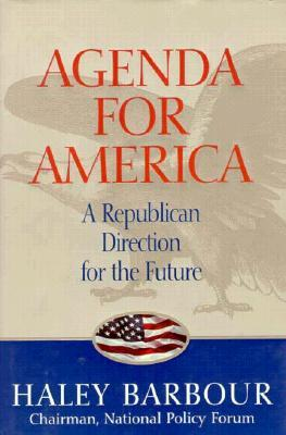 The Agenda for America Haley Barbour