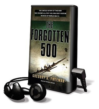 Forgotten 500 Gregory A. Freeman