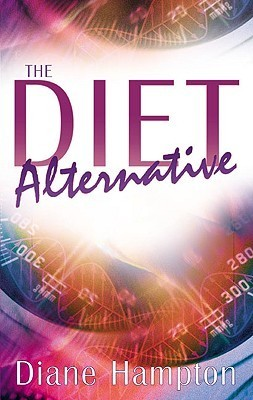 Diet Alternative W/Study Guide  by  Diane Hampton