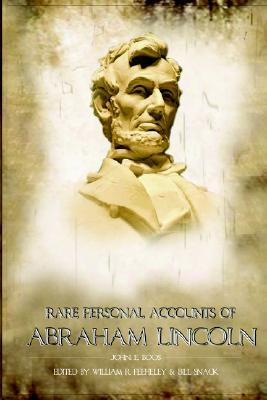 Rare Personal Accounts of Abraham Lincoln W. Feeheley