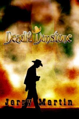 Deadly Dunstone  by  Jerry Martin