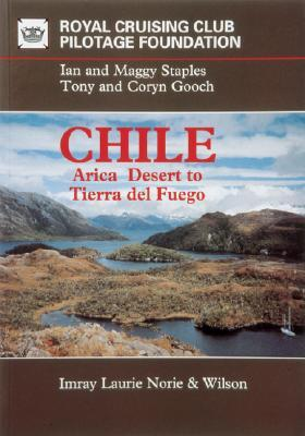 Chile: Arica Desert to Tierra del Fuego  by  Andrew OGrady