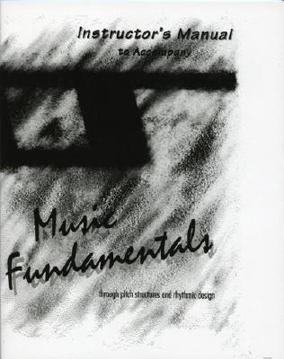 Music Fundamentals- Instructors Manual  by  Elvo S. DAmante